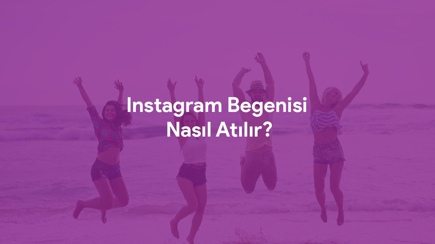 instagram fotorafıma nasıl beğeni atabilirim