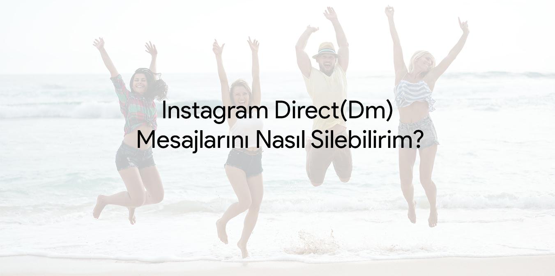 instagram mesajlarını nasıl silebilirim