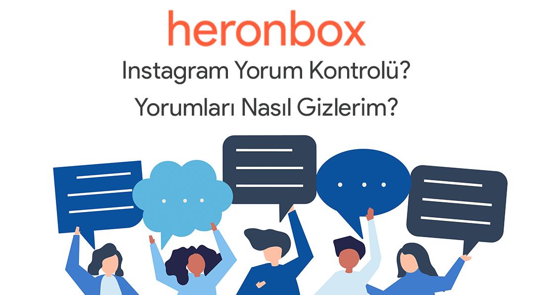 Instagram Yorum Kontrolü Nedir? Yorumları Nasıl Gizlerim?